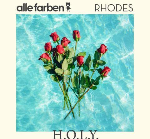 ALLE FARBEN & RHODES VERÖFFENTLICHEN NEUE SINGLE H.O.L.Y.