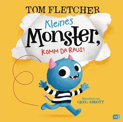 Kleines Monster, komm da raus - in Buch von Tom Fletcher mit Illustrationen von Greg Abbott