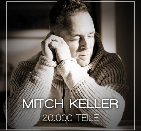 """Mitch Keller - """"20.000 Teile"""" - großes Kino, aufgeführt für das wahre Leben"""