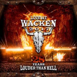 """LIVE AT WACKEN 2017 - 28 YEARS LOUDER THAN HELL""/ VÖ: 20. Juli 2018 / Silver Lining Music – Wacken Records"