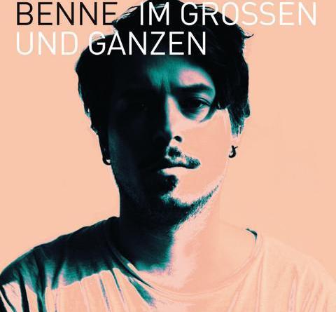 BENNE IM GROSSEN UND GANZEN - Ab Freitag ist das grandiose Album zu haben