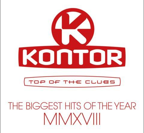 VARIOUS ARTISTS - KONTOR TOP OF THE CLUBS – THE BIGGEST HITS OF THE YEARMMXVIII - DEUTSCHLANDS DANCE-MARKE NR. 1 PRÄSENTIERT DIEGRÖSSTEN DANCE-HITS AUS 2018