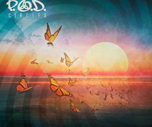 """P.O.D. neues Album """"Circles"""" am 16.11.2018 - Videos und Album Trailer vorab"""