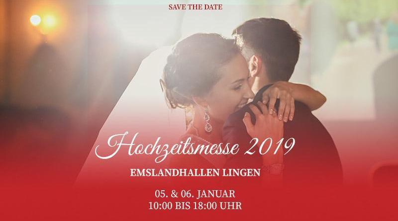 Save The Date - die Hochzeitsmesse 2019 in Lingen