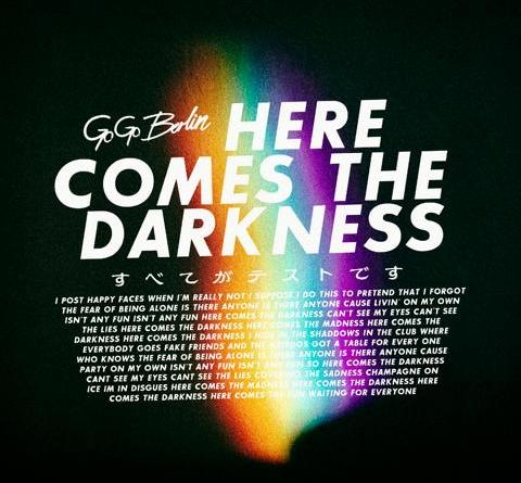 """Go Go Berlin melden sich zurück mit dem Video zur neuen Single """"Here Comes The Darkness"""""""