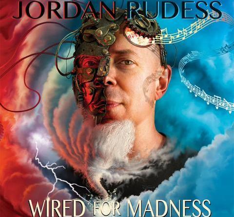 """JORDAN RUDESS – Keyboarder von Dream Theater veröffentlicht """"WIRED FOR MADNESS"""" am 19. April!"""