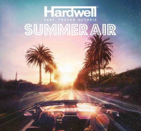 HARDWELL – SUMMER AIR feat. TREVOR GUTHRIE