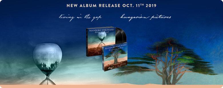"Mandoki Soulmates – neues Konzept-Doppelalbum ""Living In The Gap + Hungarian Pictures"""