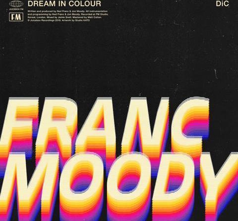 "FRANC MOODY: der offizielle (fantastische) Clip zu ""Dream In Colour"""