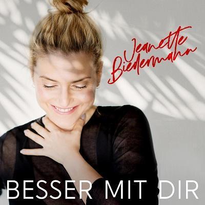 Jeanette Biedermann – die Single »Besser mit dir«