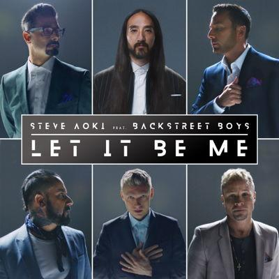 "Steve Aoki + Backstreet Boys = neue Single ""Let It Be Me"""