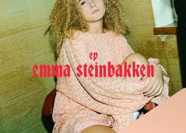 Sweet 16 & Norwegens rising Star - Emma Steinbakkens EP erscheint