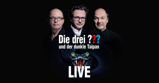 """""""Die drei ??? und der dunkle Taipan"""" - Live-Hörspiel – Jubiläums Tournee 2019"""
