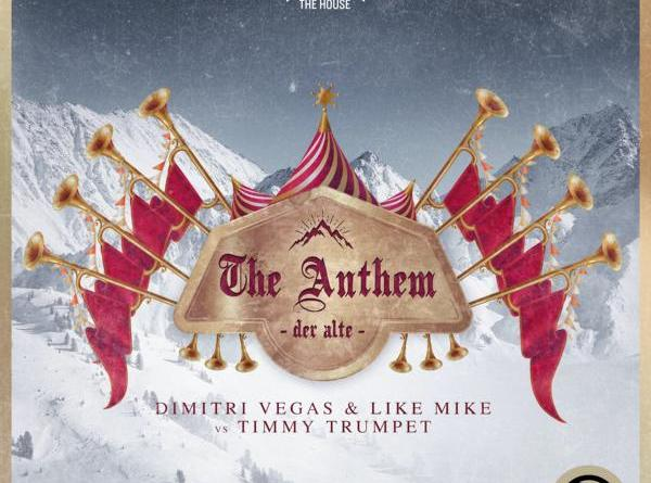 DIMITRI VEGAS & LIKE MIKE VS TIMMY TRUMPET - THE ANTHEM (DER ALTE)