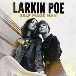 """Larkin Poe mit dem Album """"SELF MADE MAN"""""""