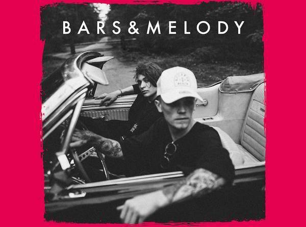 """BARS AND MELODY starten Countdown zum Album (27.03.) mit neuer Single """"Ain't Got You"""""""