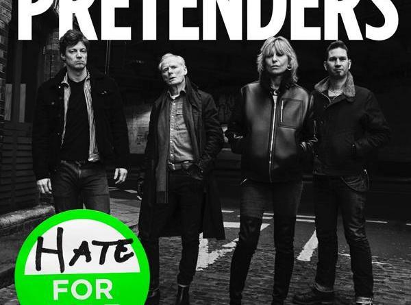 "Die legendären PRETENDERS bringen Titeltrack ""Hate For Sale"" ihres neuen Studioalbums!"