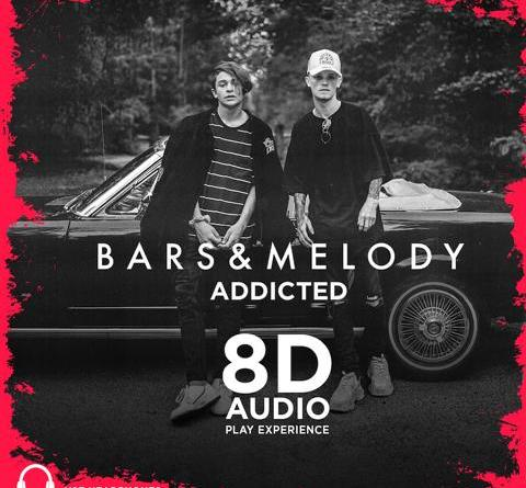 BARS AND MELODY mit 8D-Release