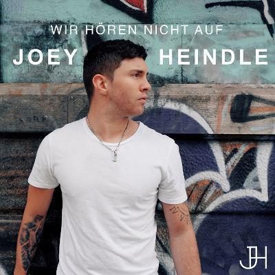 """Joey Heindle neue Single """"Wir hören nicht auf"""" und Biografie – Single, Video und Buch"""