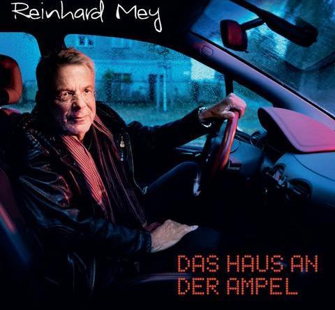 """REINHARD MEY mit neuem Album """"Das Haus an der Ampel"""""""