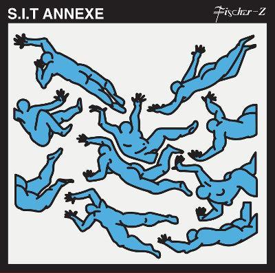 Fischer-Z die neue EP »S.I.T Annexe«