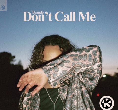 BRANDO - DON'T CALL ME