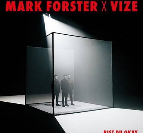 """MARK FORSTER mit neuem Powersong """"BIST DU OKAY"""""""