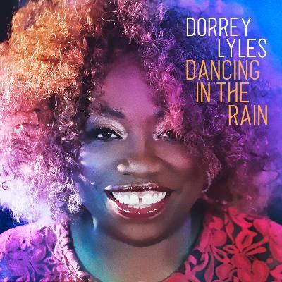 Dorrey Lyles - »Dancing In The Rain«