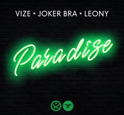VIZE & JOKER BRA & LEONY – PARADISE