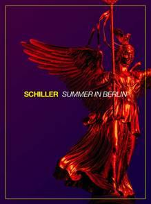 "SCHILLER - ""SUMMER IN BERLIN"""