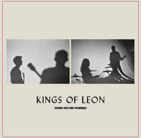 """Kings Of Leon veröffentlichen ihr 8. Studioalbum """"When You See Yourself"""""""