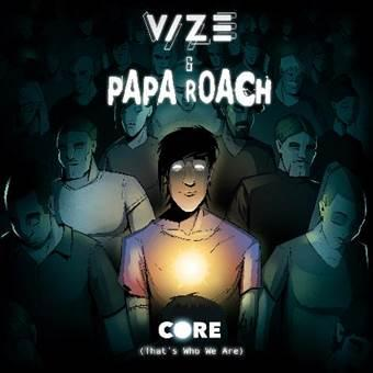 """VIZE x Papa Roach mit gemeinsamer Single """"Core (That's Who We Are)"""""""
