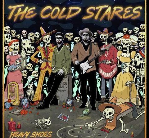 "THE COLD STARES - VIDEO PREMIERE ZU ""PROSECUTION BLUES"" - NEUES ALBUM 'HEAVY SHOES' AM 13.08.2021"