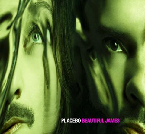 """Placebo mit """"Beautiful James"""""""