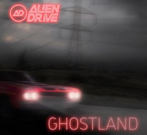 """Berliner Alternative Rock Band ALIEN DRIVE veröffentlicht ihr neues Album """"Ghostland"""""""