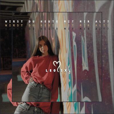 """Leolixl: """"Wirst du heute mit mir alt"""" – die neue Single der TikTok-Entdeckung"""