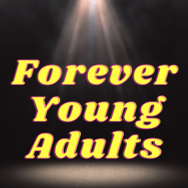 Forever Young Adults