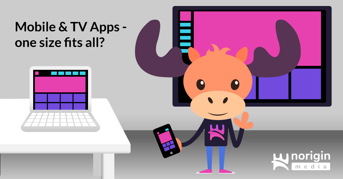 Mobile and TV App development: One size fits all?