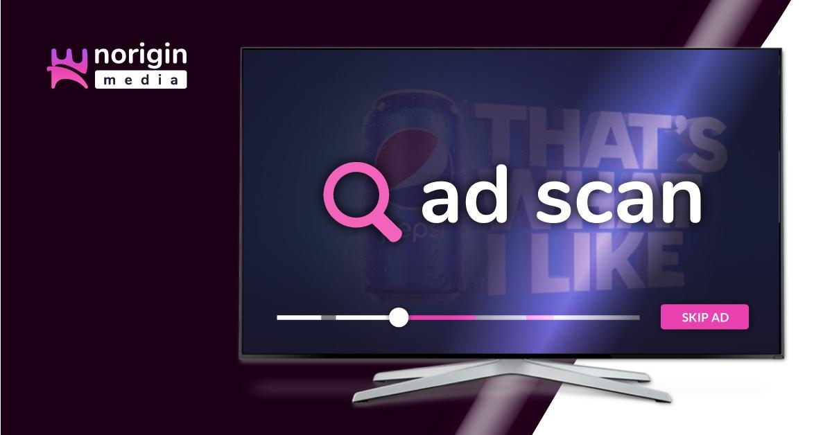 Norigin Media launches new AdScan solution