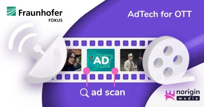 Norigin Media offers new AdTech solution with Fraunhofer FOKUS