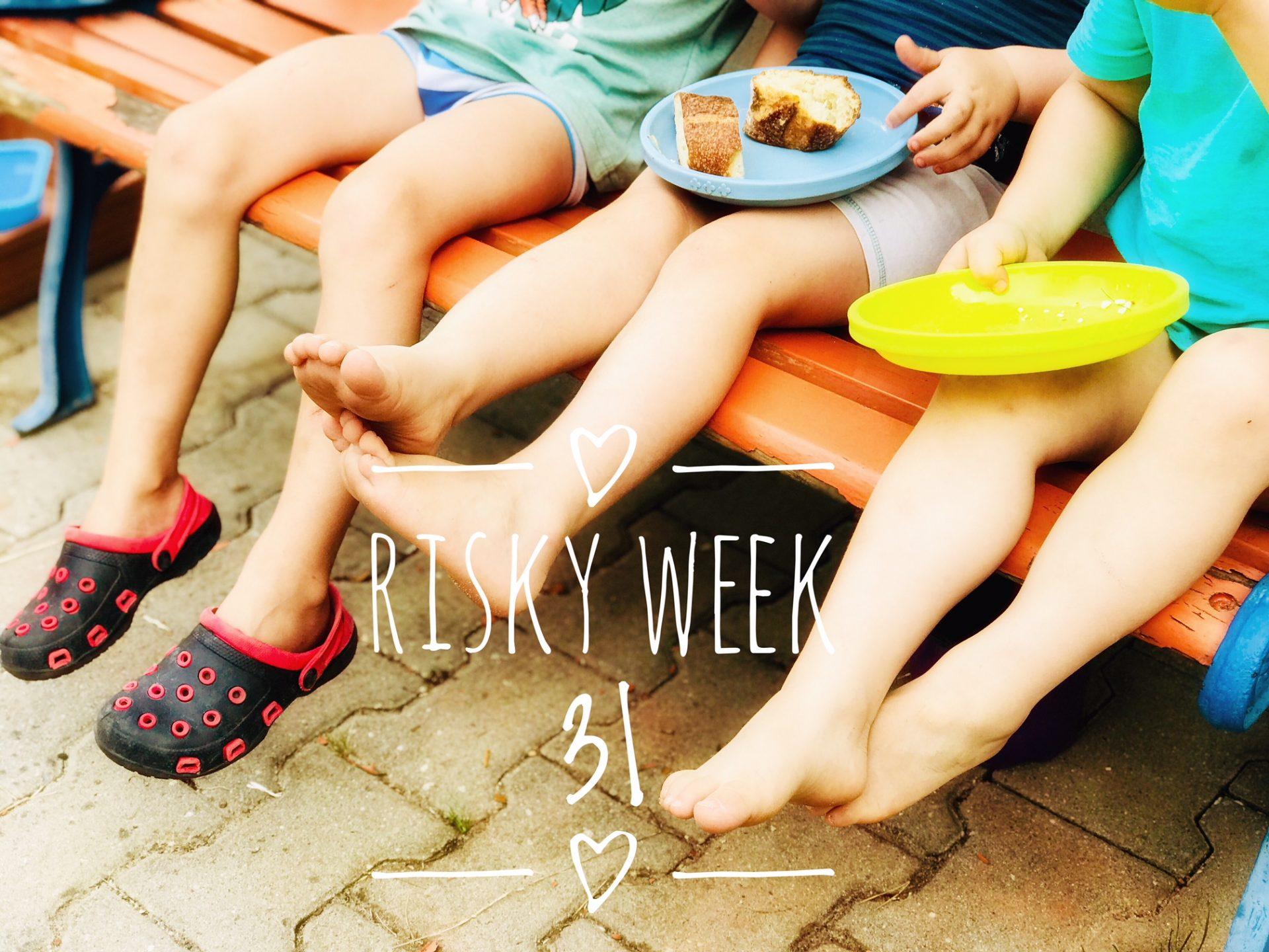 Risky Week 31 – drei Kinder auf der Bank