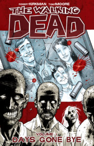 """The Walking Dead: Volume 1"""