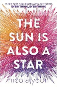 """""""The Sun Is Also a Star"""" by Nicola Yoon"""