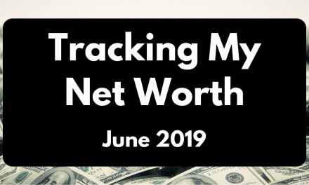 Tracking my Net Worth – June 2019