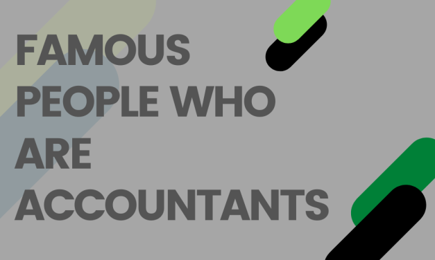 Famous People Who Started Their Career as Accountants