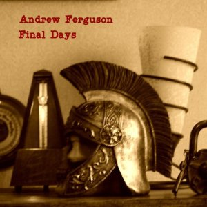 Andrew C Ferguson album Final Days cover image