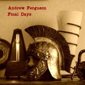 Andrew C Ferguson album Final Days cover image
