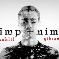Kahlil Gibran: Mimpi-Mimpi (Dreams)