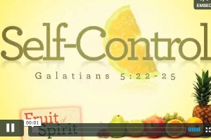 The Fruit Of Self-Control
