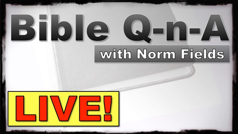 Bible Q-n-A LIVE! for October 30, 2017